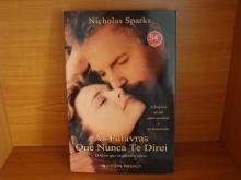 As palavras que nunca te direi - Nicholas Sparks...