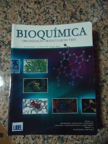 Bioquímica – Organização Molecular da Vida - Alexandre Quintas; Manuel...
