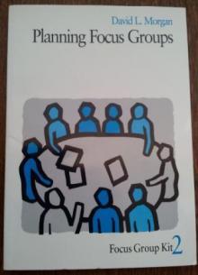 Planning Focus Groups - David L