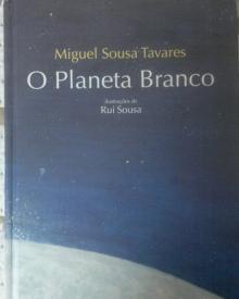 O Planeta Branco - Miguel S
