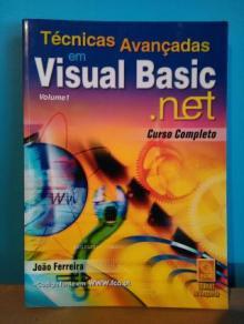 Técnicas avançadas em visual basic net - volume 1 - João Ferreira