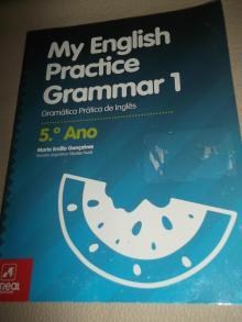 My English Practice Grammar 1 - 5.º Ano - Maria Emília Gonçalves