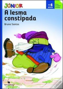 A Lesma Constipada - Bruno Santos