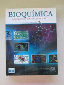 Bioquímica - Organização Molecular da Vida - Alexandre Quintas
