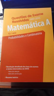 Questões de Exame Resolvidas Matemática A 12ºano Probabilidades e Combinatória - João de Sá Duarte
