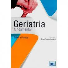 Geriatria Fundamental Saber e Praticar - Manuel Teixeira Ver+íssi...