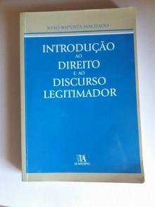 Introduçao ao Direito e ao Discurso Legitimador - João Baptista Machado