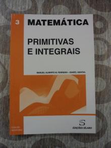 Primitivas e Integrais - Matemática - Manuel Alberto M. Ferreir...