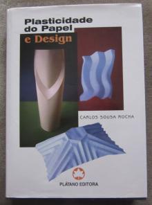 Plasticidade do Papel e Design - Carlos Sousa Rocha