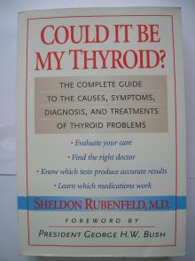 Could it be my thyroid - Sheldon Rubenfeld