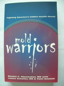 Mold Warriors - Ritchie C. Shoemaker