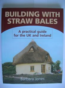 Building with Straw Bales - Barbara Jones