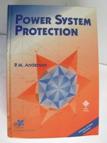 Power System Protection - P.M. Anderson