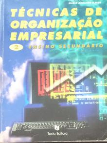 Técnicas de Organização Empresarial - Maria Adelaide Matos