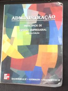 Administração - Princípios de Gestão Empresarial - Donneley, Gibson, Ivancev...