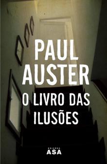 O Livro das Ilusões - Paul Auster