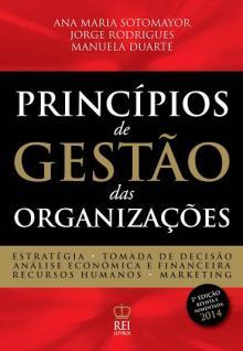 Princípios de Gestão das Organizações - Ana Maria Sotomayor, Manu...