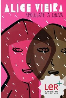 Chocolate à chuva - Alice Vieira