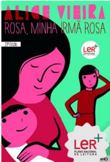 Rosa, minha irmâ Rosa - Alice Vieira