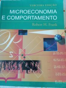 Microeconomia e Comportamento - Robert H.Frank - Robert H.Frank