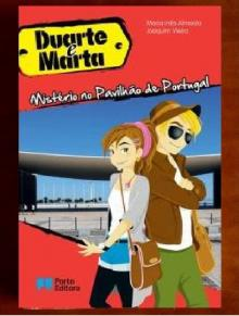 Duarte e Marta - Mistério no Pavilhão de Portugal - Maria Inês Almeida