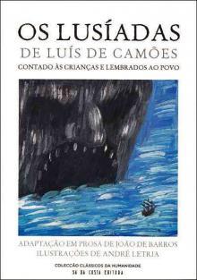 Os lusíadas contados as crianças e lembrados ao povo - João de Barros