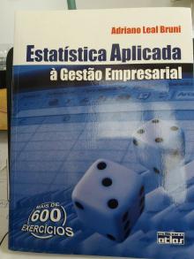 Estatística Aplicada à Gestão Empresarial - Adriano Leal Bruni