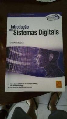 Introdução aos Sistemas Digitais - Carlos Pedro Baptista