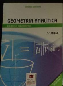 Geometria Analítica: Espaços Euclidianos - António Monteiro