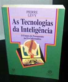 As Tecnologias da Inteligência - Pierre Lévy