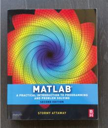 MATLAB - A Practical Introduction to Programming and Problem Solving - Stormy Attaway