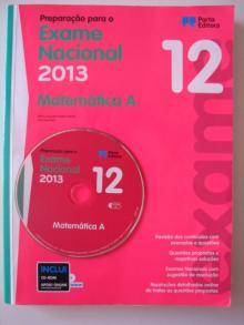 Preparação para o Exame Nacional 2013 - Matemática A - Maria August