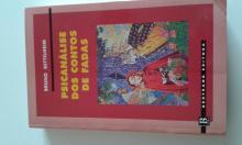 Psicanálise dos contos de fadas - Bruno Bettleheim