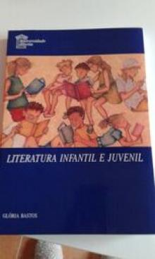 Literatura infantil e juvenil - Glória Bastos