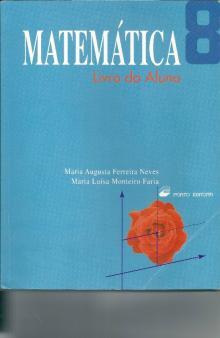 Matemática 8 - Maria Augusta Ferre