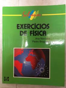 Exercícios de Fisica - Ana Noronha e Pedro Brogu...