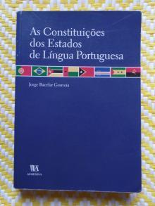 As Constituições dos Estados de Língua Portuguesa