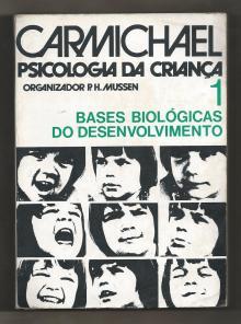 MANUAL DE PSICOLOGIA DA CRIANÇA VOL 1 Bases biológicas do desenvolvimento. - Carmichael