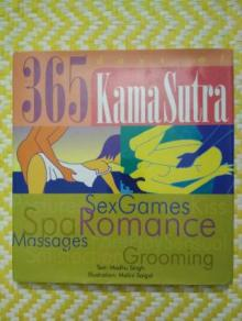 365 DAYS OF KAMASUTRA By (author) Madhu Madhavi Singh , Illustrated by Malini Saigal