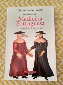 HISTÓRIA DA MEDICINA PORTUGUESA DURANTE A EXPANSÃO