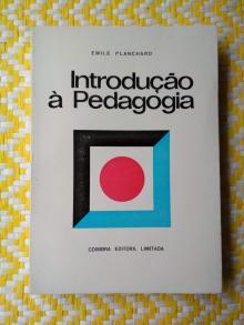 INTRODUÇÃO À PEDAGOGIA  Emile Planchard