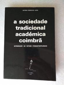 A SOCIEDADE TRADICIONAL ACADÉMICA COIMBRÃ