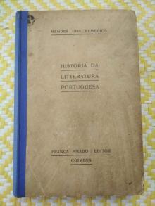 HISTORIA DA LITTERATURA PORTUGUESA – - Mendes dos Remédios
