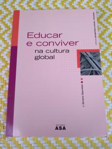 EDUCAR E CONVIVER NA CULTURA GLOBAL - J. Gimeno Sacristán