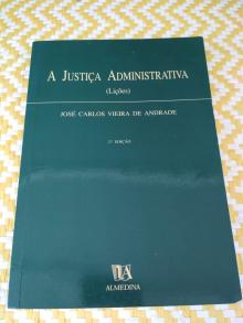 A JUSTIÇA ADMINISTRATIVA de - José Carlos Vieira de An...