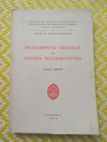 Tratamento Criminal De Jovens Delinquentes Eliana Gersão - Eliana Gersão