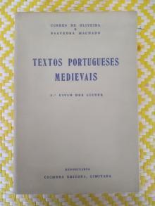 TEXTOS PORTUGUESES MEDIEVAIS.. Corrêa de Oliveira e Saavedra Machado