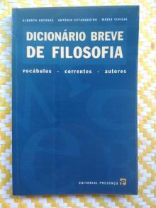 DICIONÁRIO BREVE DE FILOSOFIA - de António Estanqueiro,...