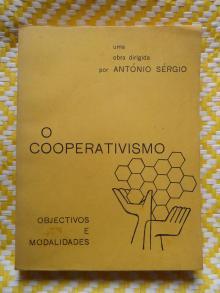O Cooperativismo Objectivos e modalidades - António Sérgio