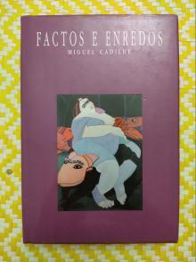 FACTOS E ENREDOS - Miguel Cadilhe